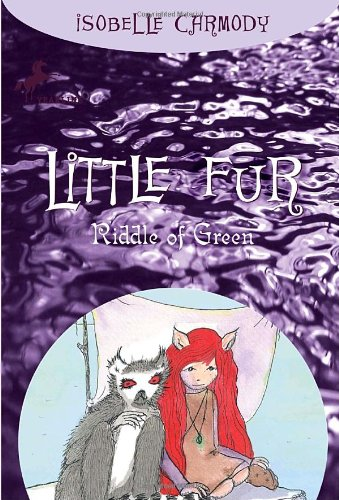 9780375838613: Little Fur #4: Riddle of Green