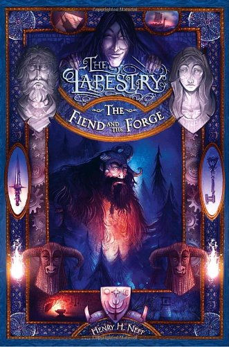 9780375838989: The Fiend and the Forge: Book Three of The Tapestry