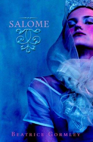 Salome: Beatrice Gormley