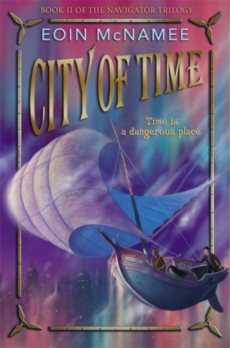 9780375839122: City of Time (Navigator Trilogy)