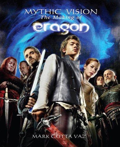 9780375839177: Mythic Vision: The Making of Eragon