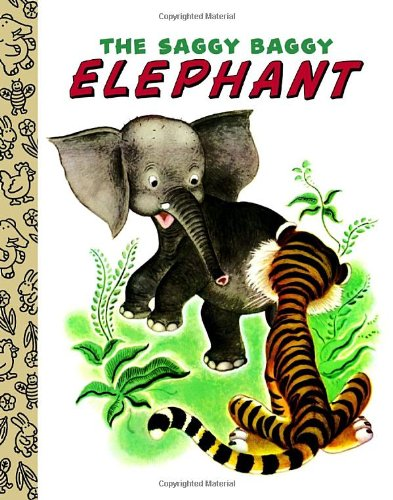 9780375839269: The Saggy Baggy Elephant (Little Golden Treasures)