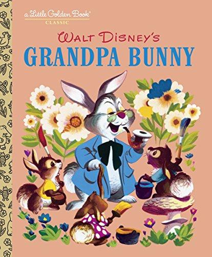 Grandpa Bunny (Disney Classic) (Little Golden Book): RH Disney