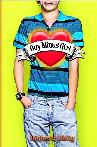 9780375839689: Boy Minus Girl