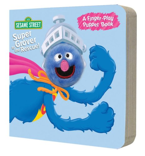 9780375840067: Super Grover to the Rescue! (Finger Puppet Books)