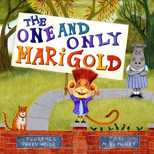 The One and Only Marigold: Heide, Florence Parry