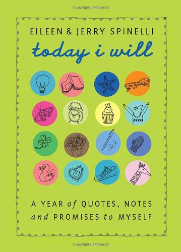 9780375840579: Today I Will: A Year of Quotes, Notes, and Promises to Myself