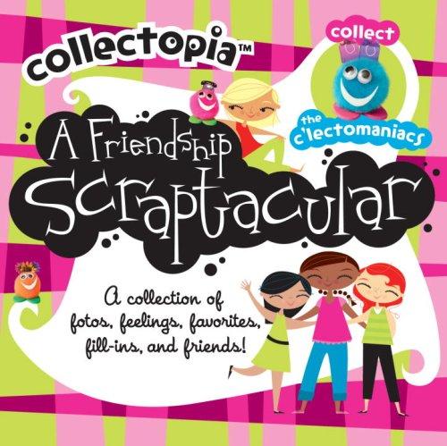 9780375841118: Collectopia: A Friendship Scraptacular