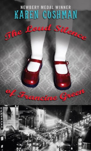 9780375841170: The Loud Silence of Francine Green