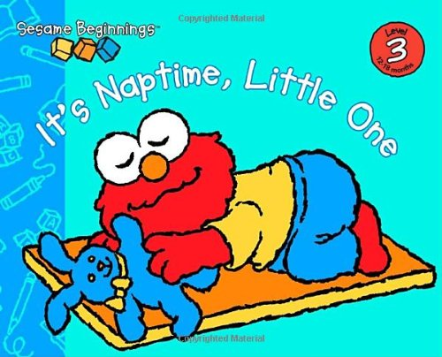 Sesame Beginnings: It's Naptime, Little One (0375841237) by Naomi Kleinberg