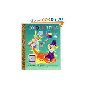 9780375841309: The Color Kittens (A Little Golden Book)