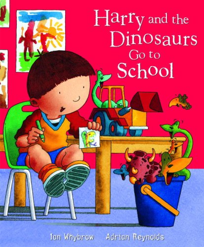 9780375841804: Harry and the Dinosaurs Go To School