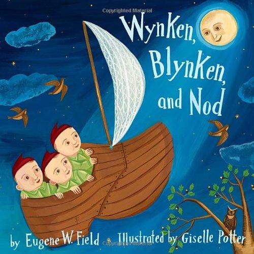 9780375841965: Wynken, Blynken, and Nod