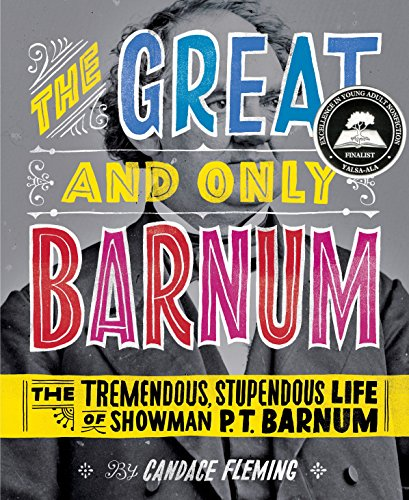 9780375841972: The Great and Only Barnum: The Tremendous, Stupendous Life of Showman P. T. Barnum