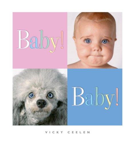 Baby! Baby!: Vicky Ceelen