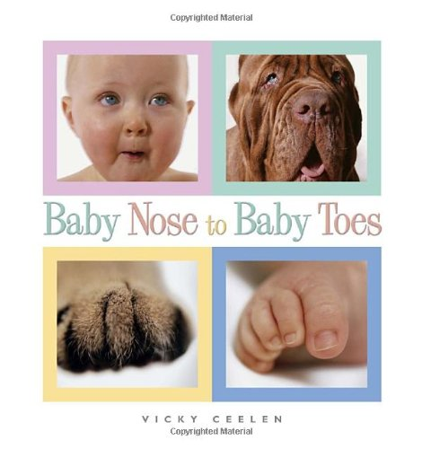 9780375842085: Baby Nose to Baby Toes