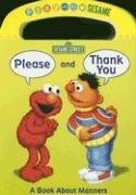 9780375842689: Please and Thank You: A Book about Manners (Play With Me Sesame)