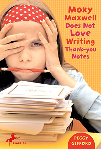 9780375843433: Moxy Maxwell Does Not Love Writing Thank-you Notes