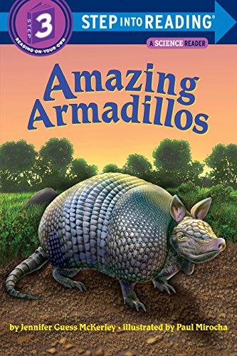 9780375843525: Amazing Armadillos (Step into Reading)