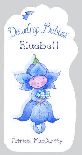 9780375843570: Dewdrop Babies: Bluebell