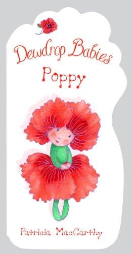 9780375843587: Dewdrop Babies: Poppy