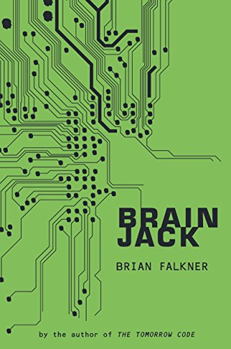 Brain Jack: Falkner, Brian