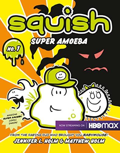 9780375843891: Squish #1: Super Amoeba