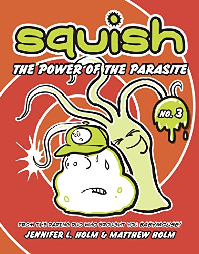 9780375843914: The Power of the Parasite (Squish)