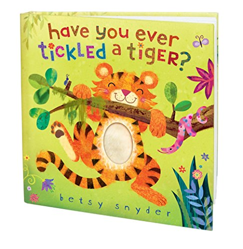 9780375843969: Have You Ever Tickled a Tiger?