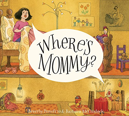 9780375844232: Where's Mommy?