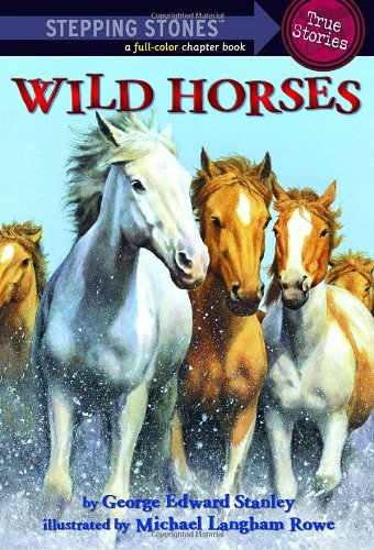 9780375844386: Wild Horses (A Stepping Stone Book(TM))