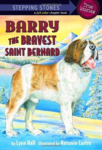 9780375844393: Barry: The Bravest Saint Bernard (Stepping Stone Book)