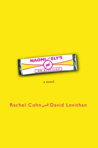 Naomi and Ely's No Kiss List: Rachel Cohn, David