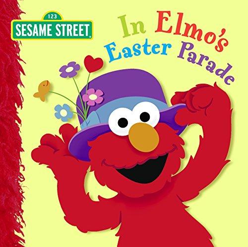 9780375844805: In Elmo's Easter Parade (Sesame Street)