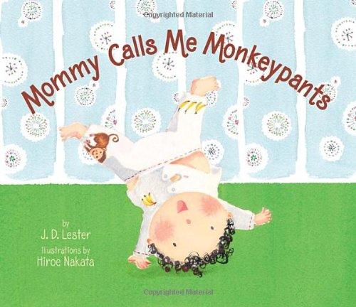 9780375845024: Mommy Calls Me Monkeypants