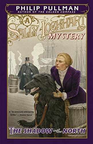 9780375845154: The Shadow in the North: A Sally Lockhart Mystery