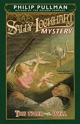9780375845178: The Tiger in the Well: A Sally Lockhart Mystery