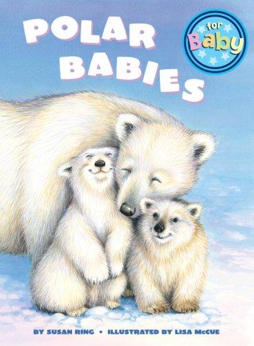 9780375845260: Polar Babies (For Baby Board Books)