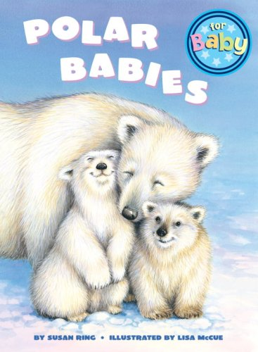 Polar Babies (For Baby Board Books)