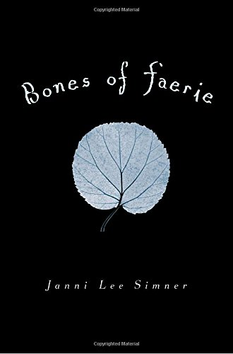 9780375845635: Bones of Faerie: Book 1 (The Bones of Faerie Trilogy)