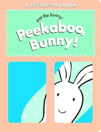 9780375845918: Peekaboo, Bunny! (Pat the Bunny (Board Books))