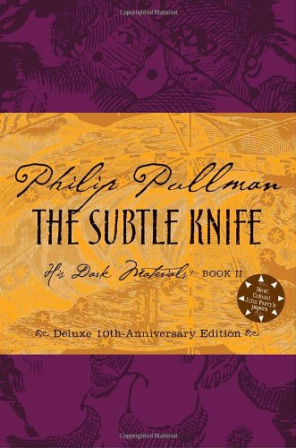 9780375846724: The Subtle Knife, Deluxe 10th Anniversary Edition (His Dark Materials, Book 2)(Rough-cut)