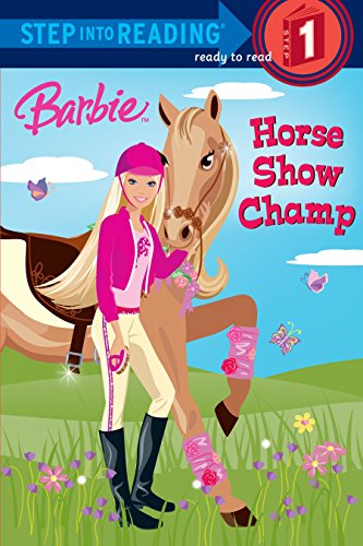 Barbie: Horse Show Champ (Step into Reading): Parker, Jessie