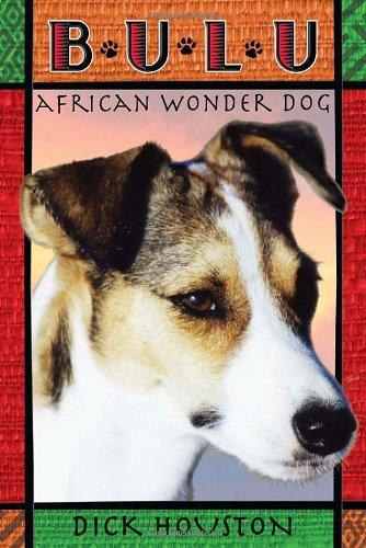 9780375847233: Bulu: African Wonder Dog