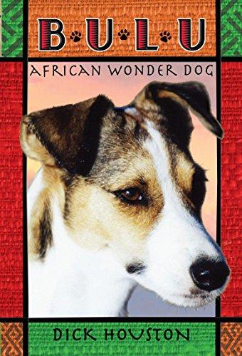9780375847240: Bulu: African Wonder Dog