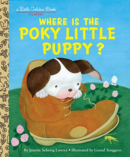 9780375847509: Where is the Poky Little Puppy? (Little Golden Book)