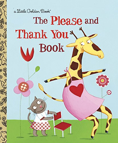 9780375847585: The Please and Thank You Book (Little Golden Books)