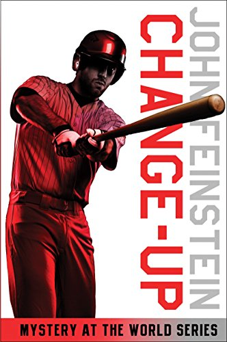 Change-up; Mystery at the World Series: Feinstein, John