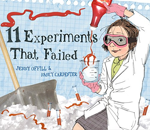 11 Experiments That Failed: Jenny Offill, Nancy Carpenter