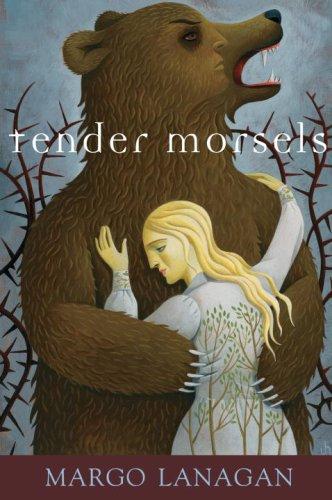 Tender Morsels: Lanagan, Margo